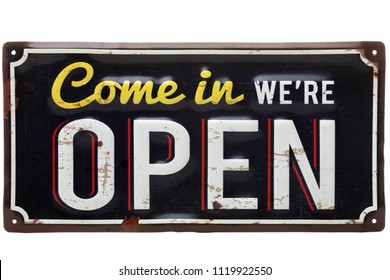 Vintage rusty metal sign on a white background - Come in we are open