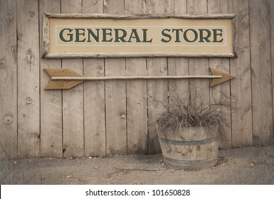 A vintage sign pointing to a General Store. Wild West theme .