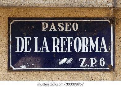 Vintage Street Sign in Mexico City. Paseo de la Reforma.