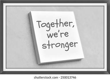 Vintage style text together we're stronger on the short note texture background