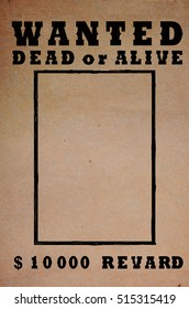 Vintage wanted dead or alive poster background in grunge style without photo