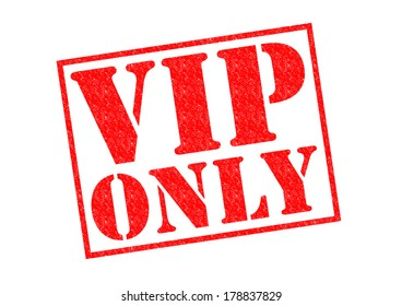 VIP ONLY red Rubber Stamp over a white background.