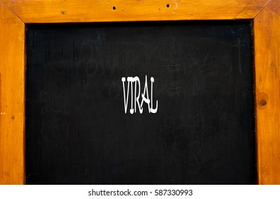 VIRAL -  Hand writing word to represent the meaning of Business word as concept.