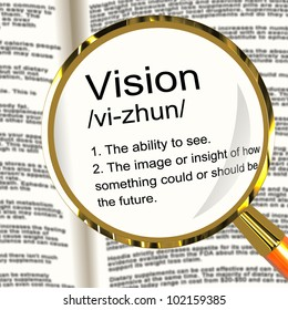 Vision Definition Magnifier Shows Eyesight Or Future Goals