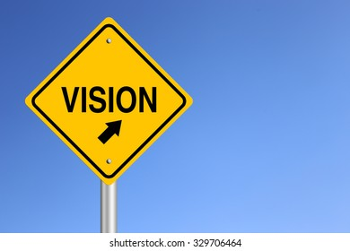 Vision Road Sign with clear blue sky background.