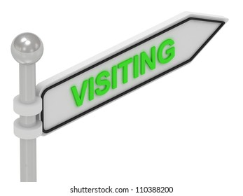 VISITING arrow sign with letters on isolated white background