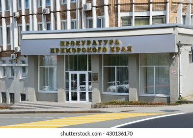 Vladivostok, Russia, June, 01, 2016. The building of Prosecutor's office of Primorsky Krai