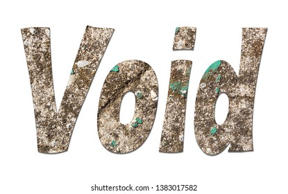 Void word with old concrete wall on white background