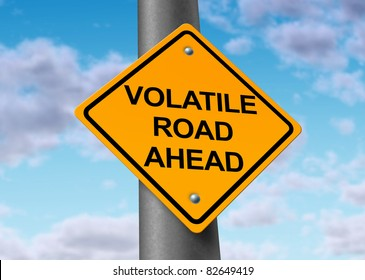 Volatility in the stock market symbol represented by a yellow road warning sign showing the hazards of a volatile trading session on wall street in which equities go up and down in a dramatic way.