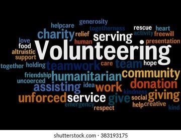 Volunteering, word cloud concept on black background.