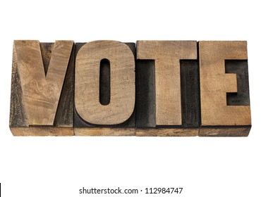 vote - election concept - isolated word in vintage letterpress wood type