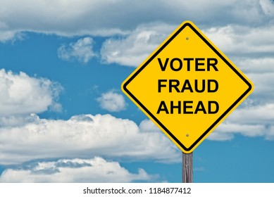Voter Fraud Ahead Caution Sign Blue Sky Background