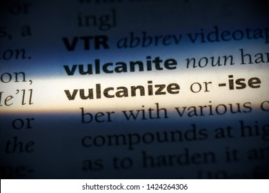 vulcanize word in a dictionary. vulcanize concept, definition.