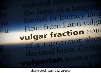 vulgar fraction word in a dictionary. vulgar fraction concept, definition.
