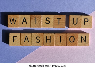 Waist Up Fashion, a buzzword made up during the coronavirus pandemic meaning to dress for virtual workforce meetings, for example a shirt, tie and jacket  with pyjama bottoms and bedroom slippers.