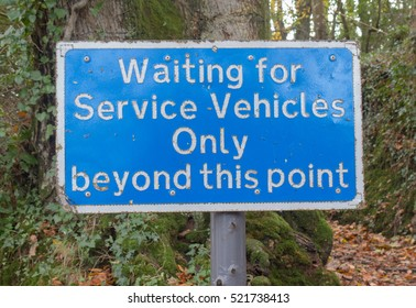 """Waiting For Service Vehicles Only , Beyond This Point"" Road Sign near the Picturesque  Village of Clovelly on the North Coast of Devon, England, UK"