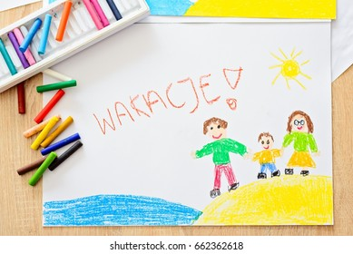 Wakacje - Polish word for summer vacation. Oil pastels drawing of happy family on the beach. - Shutterstock ID 662362618