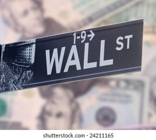 Wall street greed - sign will dollars in background