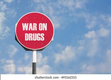 War on Drugs Sign