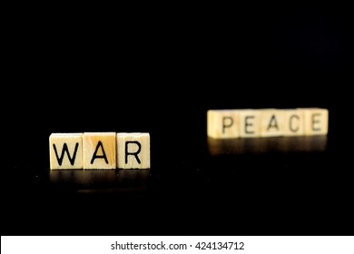War and peace illustrated with block letters.