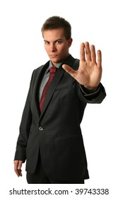 Warning businessmen holding his palm up isolated on white. Face in focus
