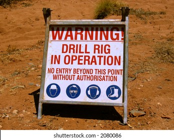 Warning, drilling works in operation