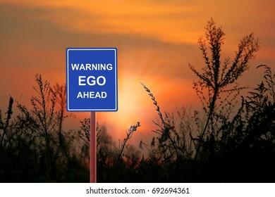 Warning Ego  ahead