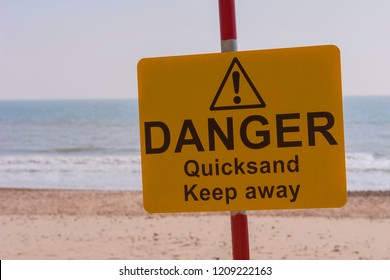 Warning quicksand, danger ahead.