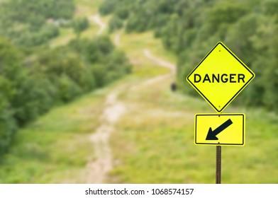 Warning sign of danger ahead