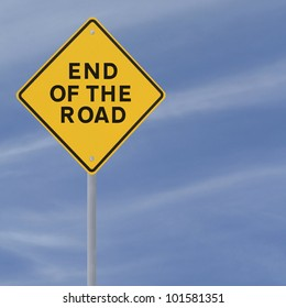 ��End of the road�� warning sign on a blue sky background
