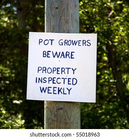 Warning sign for pot growers