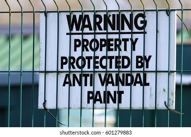 Warning sign for protection of area by use of none drying anti vandal paint.