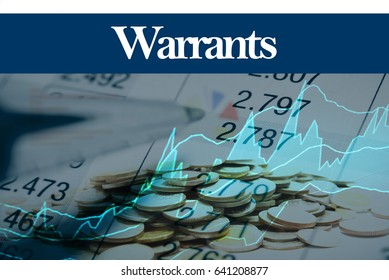 Warrants - Abstract digital information to represent Business&Financial as concept. The word Warrants is a part of stock market vocabulary in stock photo