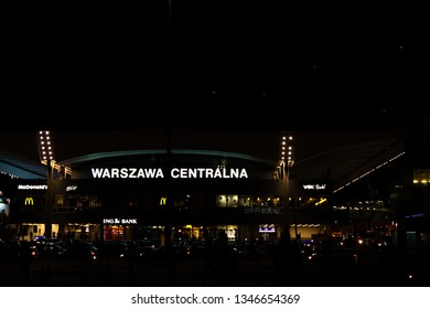 WARSAW, MASOVIAN / POLAND - 22 March Warsaw central railway (Polish: Warszawa Centralna) station by night seen from Palace of Culture. Night shot on 2019-03-22 in WARSAW