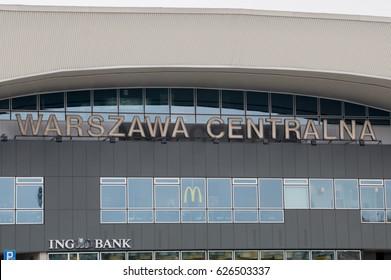 Warsaw, Poland - April 18, 2017: Inscription Warszawa Centralna at Warsaw railway station.
