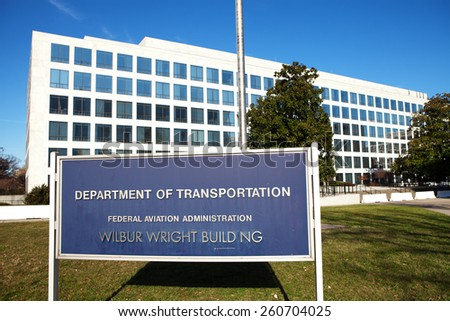 WASHINGTON, DC - DECEMBER 26: Sign at the Department of Transportation -Federal Aviation Administration, Wilbur Wright Building in downtown Washington, DC on December 26, 2014.