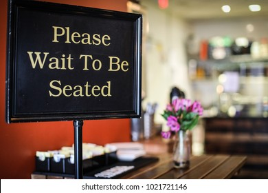 Please Wait To Be Seated Images Stock Photos Vectors Shutterstock