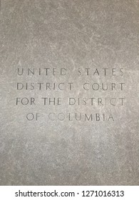 WASHINGTON, DC - DECEMBER 30, 2018: Sign / inscription at United States Courts of the District of Columbia Circuit building - District Court for the District of Columbia.