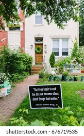 WASHINGTON D.C., USA - CIRCA MAY 2017: Quotes from Martin Luther King Jr. put up in the front yard of a row house on Capitol Hill, a historic residential neighborhood in Washington, D.C.