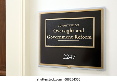 WASHINGTON - JULY 18: A sign at the entrance to a House Oversight Committee hearing room in Washington, DC on July 18, 2017. The House of Representatives is the lower chamber of the US Congress.