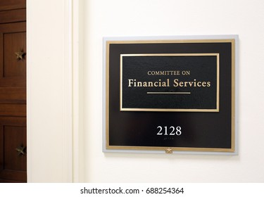 WASHINGTON - JULY 18: A sign at the entrance to a House Financial Services Committee room in Washington, DC on July 18, 2017. The House of Representatives is the lower chamber of the US Congress.