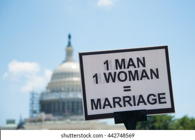 WASHINGTON JUNE 25:  A sign opposing same-sex marriage is held up in front of the U.S. Capitol at the March for Marriage in Washington, DC on June 25, 2016.