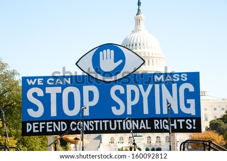 WASHINGTON - OCTOBER 26: A sign displayed during a rally against mass surveillance organized by the group Stop Watching Us in Washington, DC on October 26, 2013.