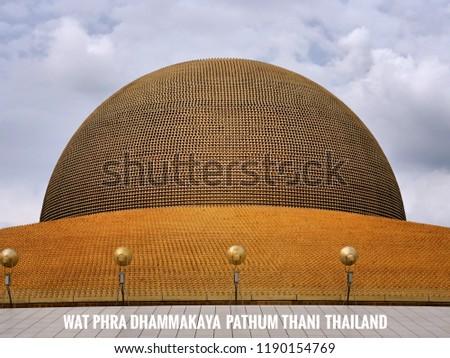 Wat Phra Dhammakaya Pathumthani Thailand Text Stock Photo Edit Now