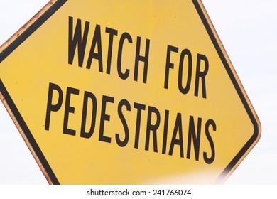 Watch for Pedestrians Sign