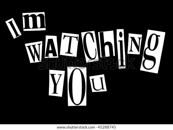 Im Watching You Stock Photo  Edit Now  45288745