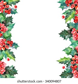 Watercolor Christmas holly branch with berry background. Happy New Year card. Border illustration