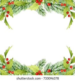 Watercolor hand drawn illustration. Christmas frame with fir and flowers branches and place for text. Illustration for greeting cards and invitations isolated on white background.
