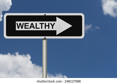 The way to being wealthy, Black and white street sign with word Wealthy with sky background