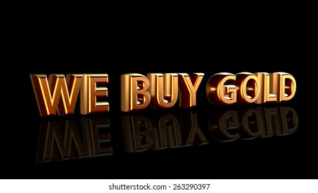 We Buy Gold message isolated on black background